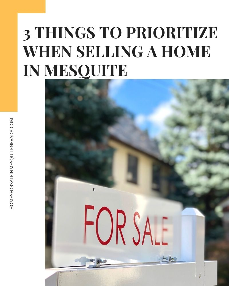 3 things to prioritize when selling home